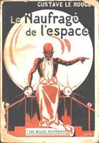 Gustae Le Rouge's Le Prisonnier de la Planet Mars (Reprint with a different title)