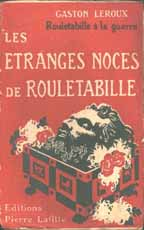 Les Etranges Noces de Rouletabille by Gaston Leroux